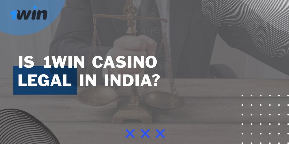 1win casino legal in India