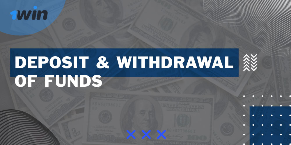 Deposit and Withdrawal of Funds